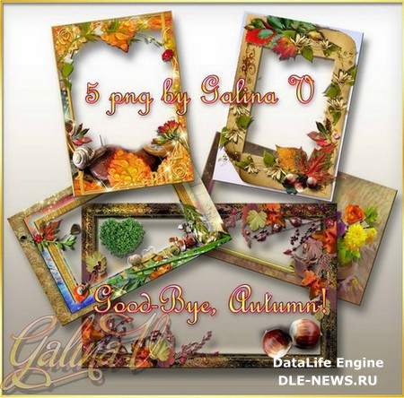 Autumn Frames png for photo - good-bye, Autumn!