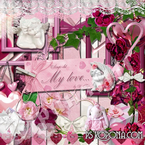 Scrap-kit for Photoshop - My love ...