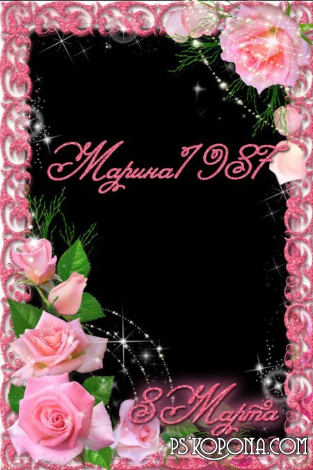 The frame with pink roses on March 8