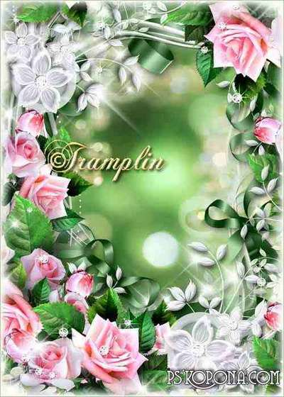 Frame for photo with roses – They are similar to angels winged