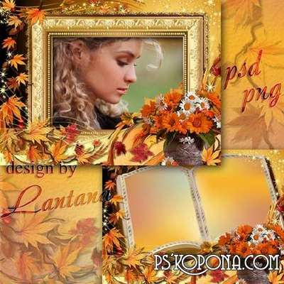 Multi-layer frame (PSD, 4 PNG ) for processing the autumn photo - Against the background of autumn portrait with bouquet of fallen leaves