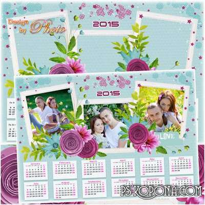 Romantic calendar with a frame for 2015 - Love
