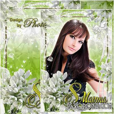 PSD Photo frame with snowdrops - The 8th of March holiday