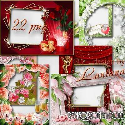 Collection of frames for Valentine's Day - Love my (pack 22 PNG)