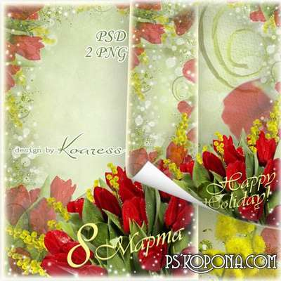 Photo framework for March 8 - Bright spring flowers