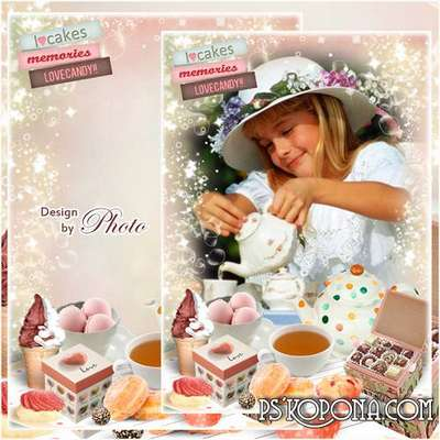 Children frame for photo (Format: PSD) - tea with sweets