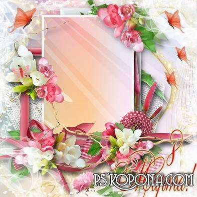Spring Women's Frame for Photoshop for photo - On March 8