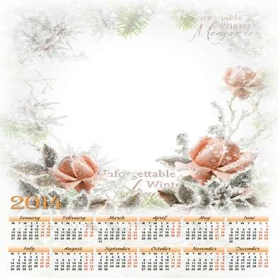 Calendar-photoframe template psd + Calendar png for 2014 - Winter roses