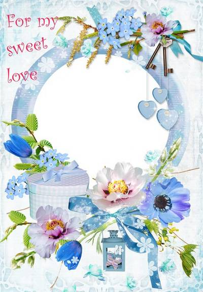 For my sweet love - photo frame PNG + PSD template for Adobe Photoshop