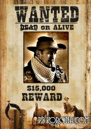 PSD Frame photo - Wild West - wanted