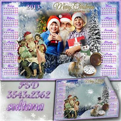 New Year calendar with a cutout for a photo in 2013 - Dear Santa Claus