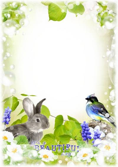 Spring photo frame, layered psd file - it's a beautiful day