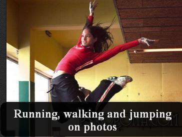 Running, walking and jumping on photos