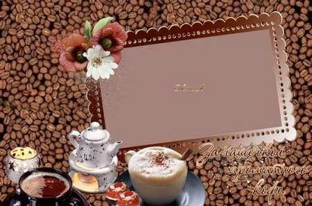 Coffee Frame for photoshop download – Over a Cup of coffee