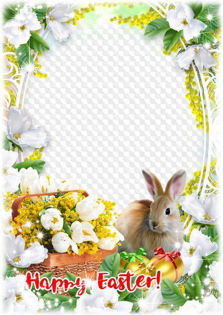 Easter frame Happy Easter!. Transparent PNG Frame, PSD Layered Photo ...