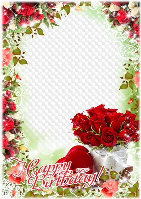 Photo Frame Happy Birthday!. Transparent PNG Frame, PSD Layered ...