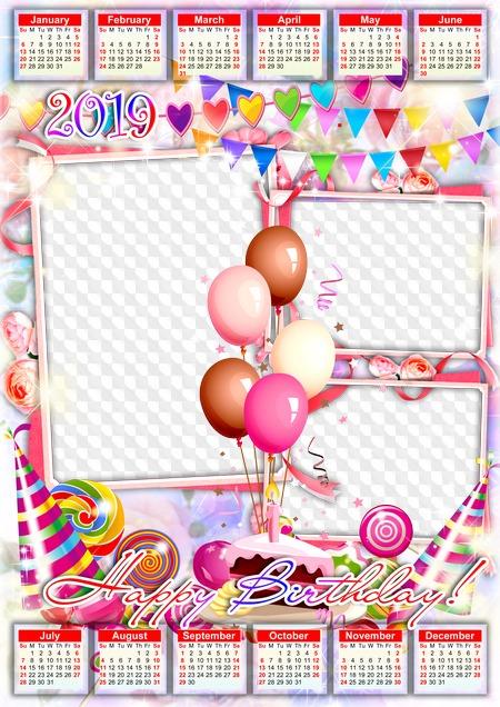 2019 Birthday Calendar Happy Birthday! Calendar photo frame 2019. Calendar for Photoshop.