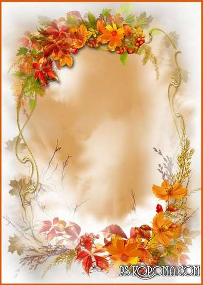 Autumn PSD frame for photography - Autumn flowers, soul charm