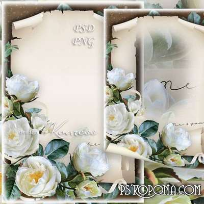 Frame for Photoshop with white roses - Vintage romantic photo