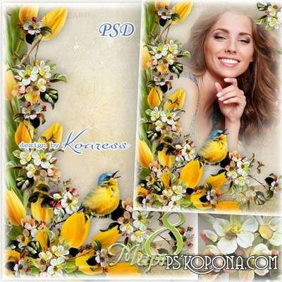 Greeting flowers photo frame psd for March 8 - Spring bird