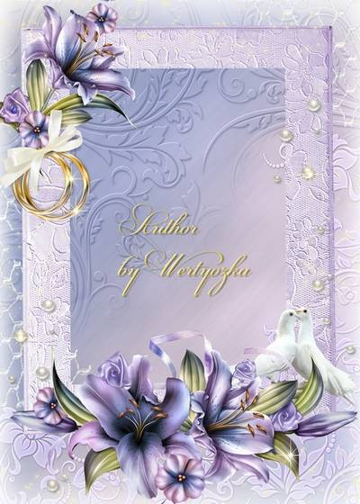 Wedding frame for Photoshop - White pigeons, wedding rings and lily