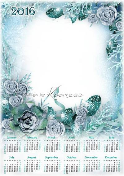2016 winter psd Calendar-frame - Frozen rose (English, Spanish, Russian - optional)