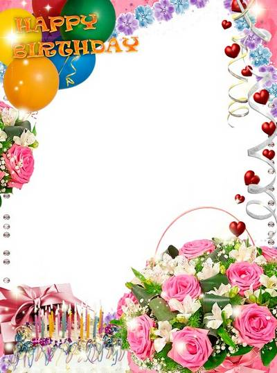 Photo frame with roses PSD & PNG - Happy birthday to you and all