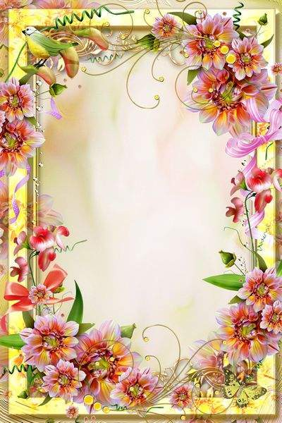 Bright frame with flowers - Be bright and irresistible and there will be you always a Darling