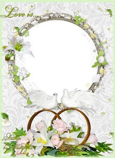 Wedding frame for Photoshop - Lilies, roses, pigeons and wedding rings