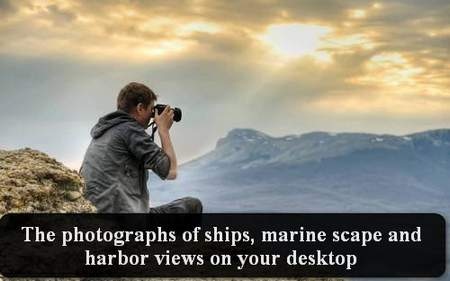 The photographs of ships, marine scape and harbor views on your desktop
