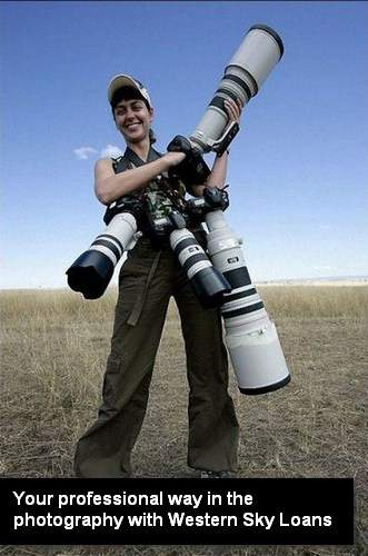 Your professional way in the photography with Western Sky Loans