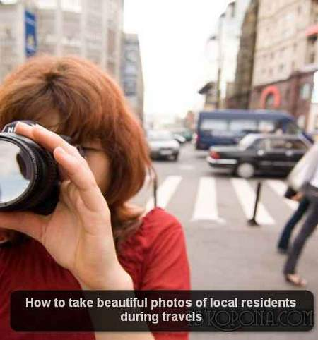 How to take beautiful photos of local residents during travels