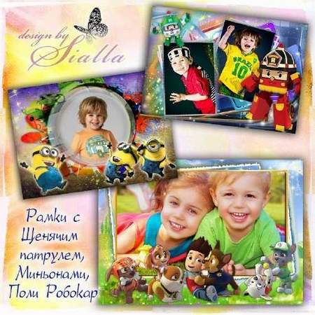 Photoshop frames for children photo - Paw Patrol, Minion, Poly Robocar ( free 3 frame psd + free 8 frames png) download